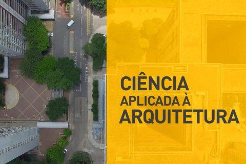 Ciência Aplicada à Arquitetura